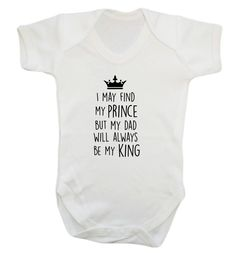 New to FloxCreative on Etsy: I may find my prince but dad will always be my king baby grow vest father's day cute funny joke daddy cute present gift white 21 (7.95 GBP)