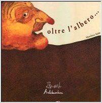 Recensionde del libro 'Oltre l'albero' #libriperbambini #libri #letture #albiillustrati