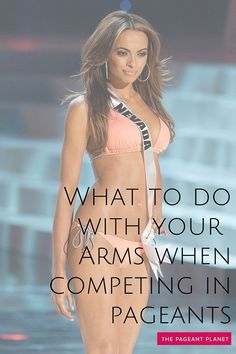 What to Do With Your Arms When Competing in Pageants. Read more free coaching tips like this on ThePageantPlanet.com.