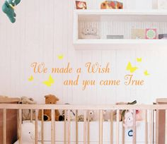 We Made A Wish And You Came True Wall Sticker Quote by Nutmeg Wall Stickers, the perfect gift for Explore more unique gifts in our curated marketplace. Wall Stickers Quotes, Wall Quotes, Wall Decals, Wall Art, Make A Wish, How To Make, Star Nursery, Awesome Bedrooms, Room Accessories