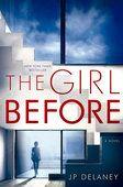 The Girl Before - J.P. Delaney http://po.st/PYiNBl #Books, #UnitedStates #AdsDEVEL™