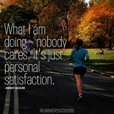 Running - my personal satisfaction