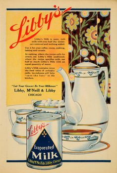 1918 Ad Libby's Evaporated Milk Coffee Cocoa Baking - ORIGINAL ADVERTISING #vintage #advertising #coffee