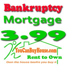 Mortgage for bankruptcy see more at http://www.youcanbuyhouse.com/mortgage-for-bankruptcy/