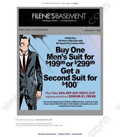 Company: Filene's Basement, Inc.   Subject: 100th Anniversary Men's Suit Sale...Buy 1 Get 2nd Suit for $100!         INBOXVISION, a global email gallery/database of 1.5 million B2C and B2B promotional email/newsletter templates, provides email design ideas and email marketing intelligence. www.inboxvision.c... #EmailMarketing  #DigitalMarketing  #EmailDesign  #EmailTemplate  #InboxVision  #SocialMedia  #EmailNewsletters