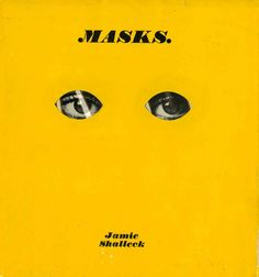 "Steven Heller reveals one of his favorite books: ""Masks"" by Jamie Shalleck, designed by the late Sam Antupit.  #book #design"