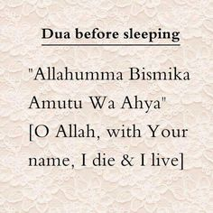 Dua before sleeping Muslim / Islam / religion / guidance / truth Islam Hadith, Duaa Islam, Allah Islam, Islam Muslim, Islam Quran, Alhamdulillah, Quran Pak, Islamic Love Quotes, Islamic Inspirational Quotes