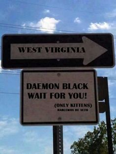Well, I'm off to West Virginia. ~The Lux