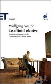 Le affinità elettive - Goethe J. Wolfgang