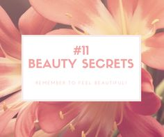 Beauty secrets you should know
