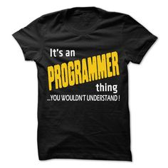 It is Programmer Thing T-Shirts, Hoodies. ADD TO CART ==► Funny Tee Shirts
