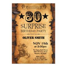 Surprise 80th Western Birthday Invitation Surprise Birthday Invitations, Diy Invitations, Invites, Invitation Templates, Cowboy Birthday Party, Birthday Party Themes, 50th Birthday, Birthday Ideas, Horse Birthday