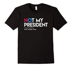 "Men's Not My President T-Shirt XL Black Nasty Woman T-Shi  <a href=""https //www.amazon.com/dp/B01MXEDR3P/ref=cm_sw_r_pi_dp_x_OH5SybEPW2TBS"" rel=""nofollow"" target=""_blank"">www.amazon.com/ </a>"