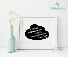 Little boys should never be sent to Bed. They always wake up a day older. Peter Pan Printable Wall Art. - These Bare Walls | Black and White Decor | Peter Pan Quote | Children's Nursery Print | Little Boys Quote | Cloud Print | Cloud decor | Disney Quote | Boys Bedroom Decor | Boys Nursery Decor