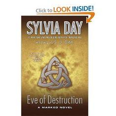 Eve of Destruction: Sylvia Day, S.J. Day: 9780765337498: Amazon.com: Books