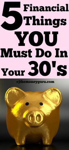 5 Financial Things You Must Do in Your 30's