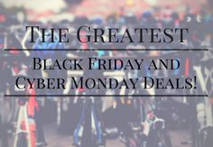 Looking for that #blackfriday deal?  Check out my list of the best #cycling deals this season! http://tailwind-coaching.com/2016/11/19/greatest-black-friday-cyber-monday-bike-deals/
