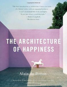 The Architecture of Happiness by Alain De Botton http://www.amazon.com/dp/0307277240/ref=cm_sw_r_pi_dp_k3qvwb12T4407
