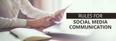 The golden rules of effective social media communication | Brand Candy