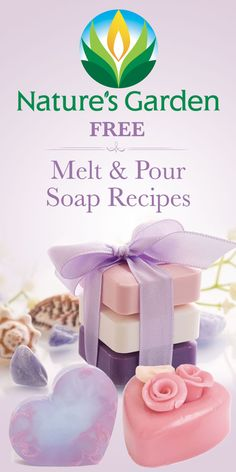 Free Melt & Pour Soap Recipes ...♥♥... from Natures Garden. Create soap without lye. #soaprecipes