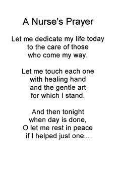 Nurses Prayer ....