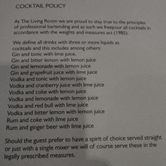 Manchester bar, The Living Room has a cocktail policy.  Worth a read.