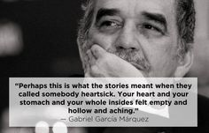 Gabriel Garcí­a Márquez | 15 Profound Quotes About Heartbreak From Famous Authors