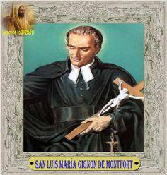 Leamos la BIBLIA: SAN LUIS MARÍA GIGNON DE MONTFORT