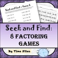 This is based on the word search puzzles. The student factors and then finds the factors in the puzzle. The factors must be connected in a row, column or diagonal. Each game gets a little tougher! An option would be to let partners work together on the same board.