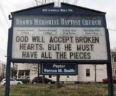 GOD WILL ACCEPT BROKEN HEARTS, BUT HE MUST HAVE ALL THE PIECES