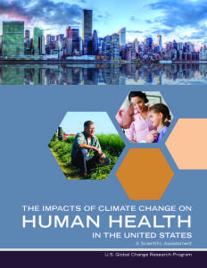 Impacts of Climate Change on Human Health in the United States: A Scientific Assessment Read Novels Online, Free Books Online, Online Reading For Kids, Federal Agencies, Best Books To Read, Environmental Issues, Public Health, Climate Change, At Least