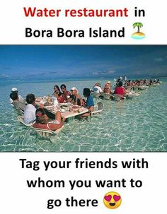 Water Restaurant in Bora Bora Island Tag Your Friends With Whom You Want to Go There Amazing Places On Earth, Beautiful Places To Travel, I Want To Travel, Best Places To Travel, Vacation Places, Dream Vacations, Wonderful Places, Cool Places To Visit, Bora Bora Island