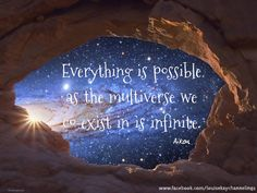 Everything is possible  as the multiverse we coexist in is infinite.