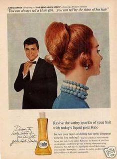 It's Moondoggie (James Darren) for Halo Shampoo Vintage Advertisements, Vintage Ads, Vintage Posters, Vintage Stuff, Vintage Makeup, Vintage Beauty, 1950s Ads, Retro Ads, James Darren