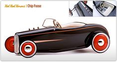 Pedal cars based on hotrods by the hot rod masters. This one is a Chip Foose -designed pedal car.