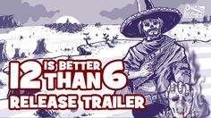 12 is Better Than 6 – Release Trailer