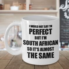 South African Mug Funny Africa Gift Idea For Men Women Pride Quote Im
