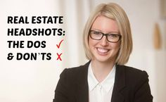 """sonal branding is vital in the real estate industry. The """"personal service"""" nature of the profession means that your headshot is central to getting..."""