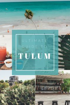 Visiting Tulum? Plan your trip with this ultimate guide to Tulum Mexico - InBetweenPictures.com