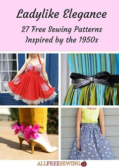 Ladylike Elegance: 27 Free Sewing Patterns Inspired by the 1950s   Turn back time with these stylish 50s inspired sewing patterns!