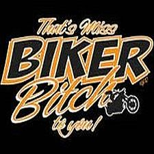 I love this!  That's Miss Biker Bitch To You! - FUNNY T-shirts  -- Love this site!!!