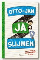 """1. Dit is de voorkant van het boek waar ik mijn recensie over schrijf, """"Otto-Jan zegt ja tegen slijmen"""" Ik ben het boek gaan lezen omdat het me een boek leek dat ongeveer in de zelfde vorm was geschreven als het boek """"Niek de Groot"""" Dit boek zat vol humor dus leek het boek waar ik nu mijn recensie over schrijf ook heel leuk. En dat was die achteraf ook."""
