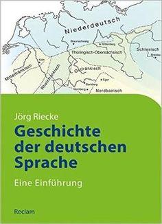 Geschichte Der Deutschen Sprache: Eine EinfÃhrung