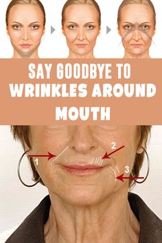 6 homemade solutions to get rid of wrinkles arm ound the mouth - A 'must do' beauty tips list!