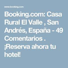 Booking.com: Casa Rural El Valle , San Andrés, España  - 49 Comentarios . ¡Reserva ahora tu hotel!