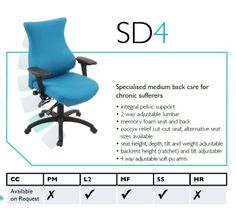 The Spynamics SD4 Back Care Chair chair provides a specialised medium back, for chronic sufferers. For further details go to: http://www.genesys-uk.com/Back-Care-Chairs/Spynamics-Back-Care-Chair/Spynamics-SD4-Back-Care-Chair.Html Genesys Office Furniture - Home Page: www.genesys-uk.com