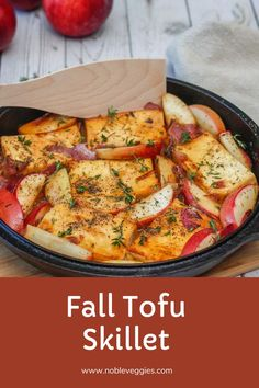 This Fall Tofu Skillet. is a simple but yummy dish jampacked with flavors. From the Tofu to the apples and the thyme. #recipe #tofu