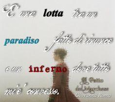 """""""Una lotta tra un Paradiso fatto di rinunce e un Inferno dove tutto mi è concesso."""" © #IlPattoDelMarchese - Giovanna Roma #Regency #LordRussell"""