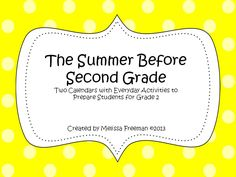 Get your students ready for second grade by sending home these summer calendars! There are 62 activities to keep students thinking about Grade 2 all summer long.