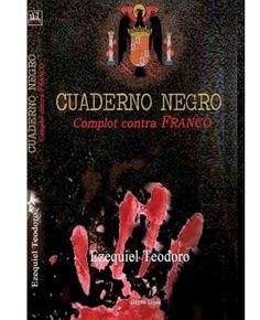 La última página: Reseña: Cuaderno negro: complot contra Franco de E...